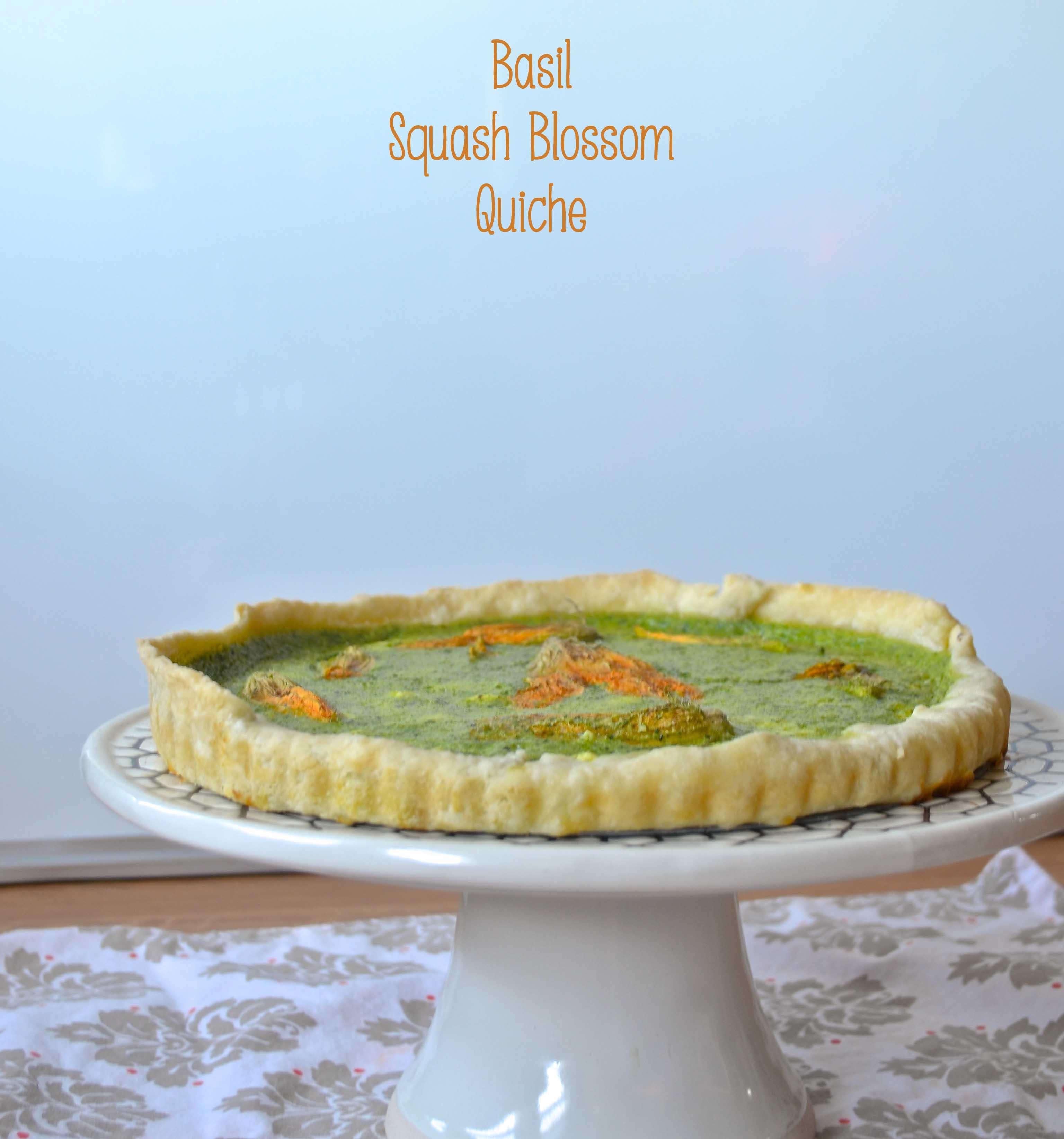 Squash Blossom Quiche With Feta & Basil Recipes — Dishmaps
